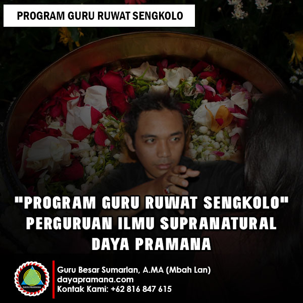 Program Guru Ruwat Sengkolo - Ilmu Buang Sial