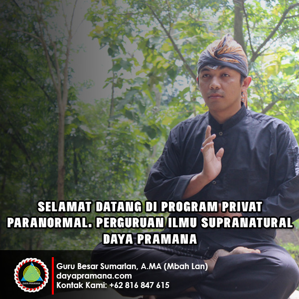 Program Privat Paranormal - Perguruan Ilmu Supranatural Daya Pramana